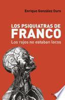 libro Los Psiquiatras De Franco