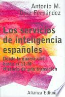 libro Los Servicios De Inteligencia Espanoles / The Intelligence Services Of Spain