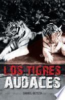 libro Los Tigres Audaces