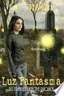 libro Luz Fantasma