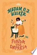 libro Madam C. J. Walker Funda Una Empresa