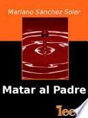 libro Matar Al Padre