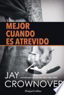 libro Mejor Cuando Es Atrevido