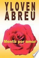 libro Mentir Por Amor / Lying For Love
