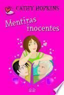 libro Mentiras Inocentes/ White Lies And Barefaced Truths