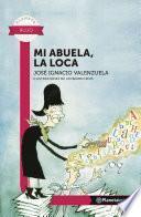 libro Mi Abuela, La Loca