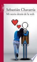 libro Mi Novio Detrás De La Web
