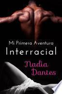 libro Mi Primera Aventura Interracial