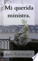 libro Mi Querida Ministra.