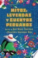 libro Mitos, Leyendas Y Cuentos Peruanos