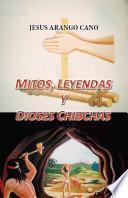 libro Mitos, Leyendas, Y Dioses Chibchas