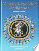 libro Mitos Y Leyendas Indígenas