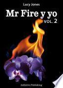 libro Mr Fire Y Yo – Volumen 2