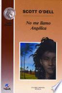 libro No Me Llamo Angélica