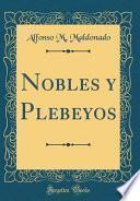 libro Nobles Y Plebeyos (classic Reprint)