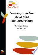 libro Novelas Y Cuadros De La Vida Sur Americana (anotado)