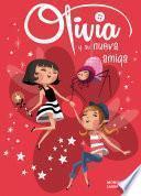 libro Olivia Y Su Nueva Amiga (olivia 3)