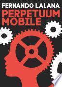 libro Perpetuum Mobile