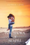 libro Por Ahora Y Siempre (la Posada De Sunset Harbor—libro 1)