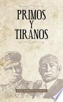libro Primos Y Tiranos