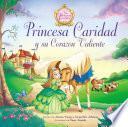 libro Princesa Caridad Y Su Corazón Valiente