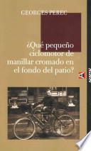 libro ¿qué Pequeño Ciclomotor De Manillar Cromado En El Fondo Del Patio?