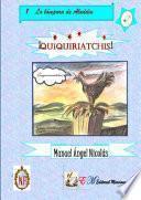 libro Quiquiriatchis!