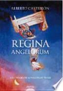 libro Regina Angelorum