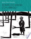libro Retrato De Baroja Con Abrigo