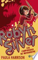 libro Robyn Silver: Las Campanadas De Medianoche