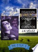 libro Se Me Va & Colección Completa Cuentos