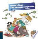 libro Sherlock Tpez Y Los Renacuajos Desaparecidos / Sherlock Tpez And The Missing Tadpole