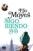 libro Sigo Siendo Yo (antes De Ti 3)