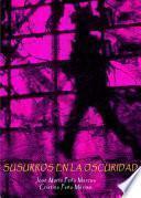 libro Susurros En La Oscuridad