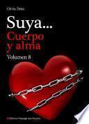 Suya, Cuerpo Y Alma   Volumen 8