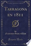 Tarragona En 1811 (classic Reprint)