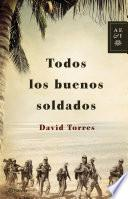 libro Todos Los Buenos Soldados