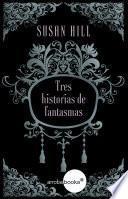 libro Tres Historias De Fantasmas