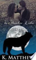 libro Tu Hombre Lobo, Mi Pareja