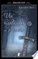 libro Un Highlander De Ensueño (selección Rnr)