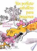 libro Un Perfecto Caballero Para Dragones