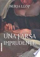 libro Una Farsa Imprudente