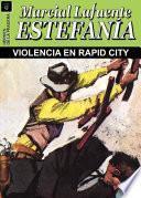 libro Violencia En Rapid City