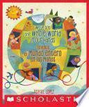 libro We Ve Got The Whole World In Our Hands / Tenemos El Mundo Entero En Las Manos (bilingual)