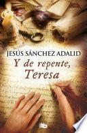 libro Y De Repente, Teresa