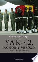 libro Yak 42, Honor Y Verdad.