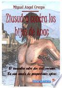 libro Ziusudra Contra Los Hijos De Anac