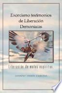 libro Exorcismo Testimonios De Liberación Demoniacas