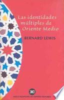 libro Las Identidades Múltiples De Oriente Medio