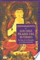 libro Los Diez Pilares Del Budismo : La Base De La Filosofia Y La Etica Orientales / The Ten Pillars Of Buddhism
